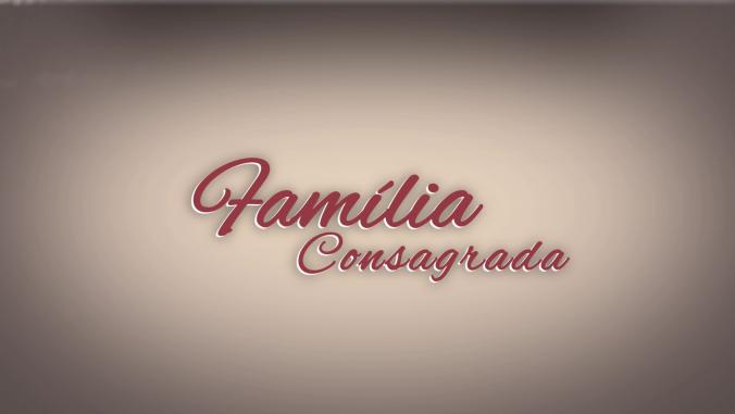 Família Consagrada (Arquivo MI)